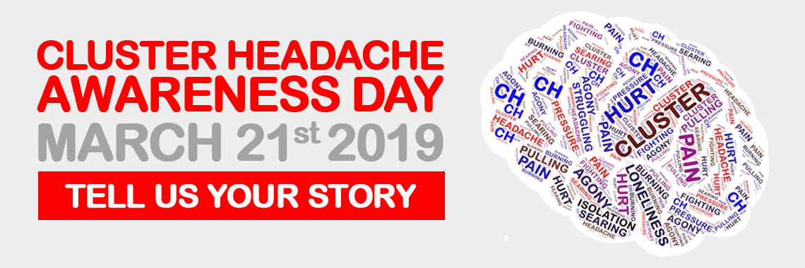 Cluster Headache Awareness Day - 21st March