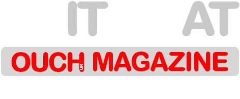Chit Chat - the OUCH(uk) Magazine